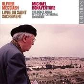 Olivier Messiaen: Livre Du Saint Sacrement Songs