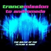 Trancemission To Andromeda Songs