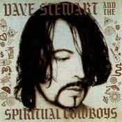 Dave Stewart And The Spiritual Cowboys Songs