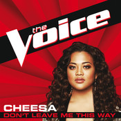 Don't Leave Me This Way (The Voice Performance) Songs