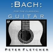 Bach For The Classical Guitar Songs