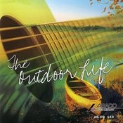 The Outdoor Life Songs