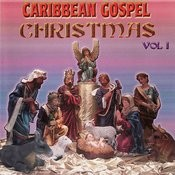 Carribbean Gospel Christmas, Vol. 1 Songs