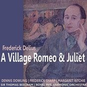 Delius: A Village Romeo And Juliet Songs