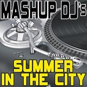 Summer In The City (Remix Tools For Mash-Ups) Songs