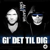 Gi' Det Til Dig (Feat. Jinks) Songs