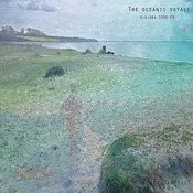 The Oceanic Voyage: 2006-2009 Songs