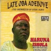 Late Oba Adeboye (The Orimolusi Of Ijebu Igbo) Songs
