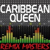Caribbean Queen (Original Radio Version) [114 Bpm] Song