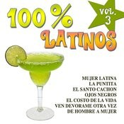 100% Latinos Vol.3 Songs