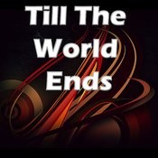 Till The World Ends Songs
