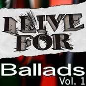 I Live For Ballads Vol. 1 Songs