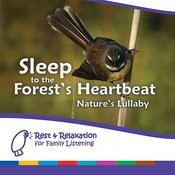 Sleep To The Forest's Heartbeat: New Zealand Rainforest With Mother's Heartbeat Songs