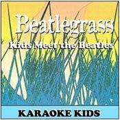Beatlegrass Kids Karaoke Songs