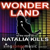 Wonderland (In The Style Of Natalia Kills) Songs