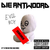 Evil Boy (F**k You In The Face Mix) Songs