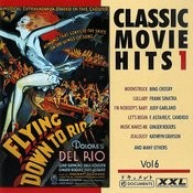 Classic Movie Hits 1 Vol. 6 Songs
