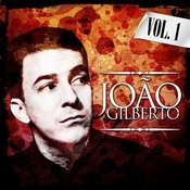 Joao Gilberto. Vol. 1 Songs