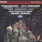 Tchaikovsky: 1812 Overture / Borodin: Polovtsian Dances / Glinka: Ruslan & Lyudmila / Khachaturian / Liadov Songs