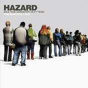 Hazard Aka The Country Is F**ked Songs