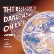 The Best Country Dance Album On Earth: Volume 2 Songs