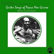Guitar Songs Of Papua, New Guinea Songs
