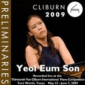 2009 Van Cliburn International Piano Competition: Preliminary Round - Yeol Eum Son Songs