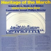 Heritage Of The March, Vol. 66 - The Music Of Siede And Weldon Songs