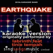 Earthquake (Originally Performed By Labrinth Feat Tinie Tempah) [Karaoke Audio Version] Songs