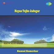 Nayan Tujhe Jadugar Songs