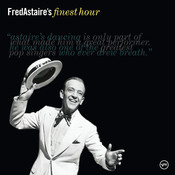Fred Astaire's Finest Hour Songs