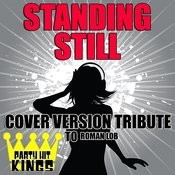 Standing Still (Cover Version Tribute To Roman Lob) Songs