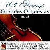 101 Strings Grandes Orquestas Vol. 13 Songs