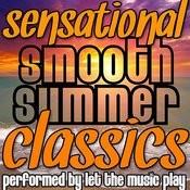 Sensational Smooth Summer Classics Songs