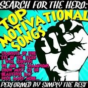 Search For The Hero: Top Motivational Songs Songs