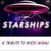 Starships - A Tribute To Nicki Minaj Songs