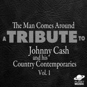 The Man Comes Around: A Tribute To Johnny Cash And His Country Contemporaries, Vol. 1 Songs
