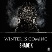 Winter Is Coming (Original Mix) Song