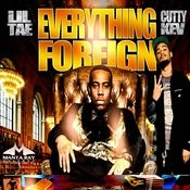 Everything Foreign Ft. Cutty Kev & Produced By Lexi Banks Songs