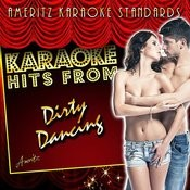 Karaoke Hits From Dirty Dancing Songs