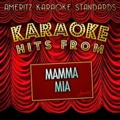Karaoke Hits From Mamma Mia Songs