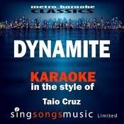 Dynamite (In The Style Of Taio Cruz) [Karaoke Version] - Single Songs
