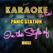 Panic Station (In The Style Of Muse) [Karaoke Version] - Single Songs