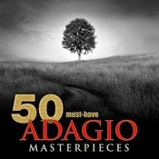 50 Must-Have Adagio Masterpieces Songs