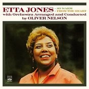 Etta Jones With Orchestra Arranged And Conducted By Oliver Nelson. So Warm / From The Heart Songs