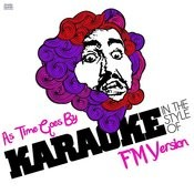 As Time Goes By (In The Style Of Fm Version) [Karaoke Version] Song
