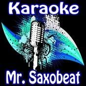 Mr. Saxobeat (Singalong) Song