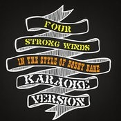 Four Strong Winds (In The Style Of Bobby Bare) [Karaoke Version] Song