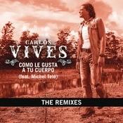 Como Le Gusta A Tu Cuerpo - The Remixes Songs