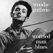 Worried Man Blues Songs